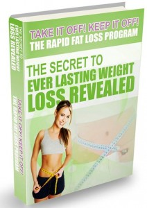 'The Secret To Ever Lasting Weight Loss""